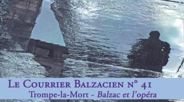 Le Courrier Balzacien : n° 41 – Juillet 2017