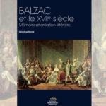 Balzac et le XVIIe siècle – Mémoire et création littéraire