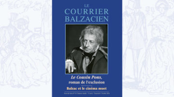 Le Courrier Balzacien : n° 45 – octobre 2018