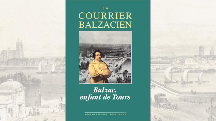 Le Courrier Balzacien : n° 48 – juillet 2019